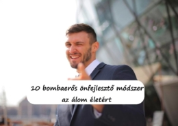 10 bombaerős önfejlesztő módszer az álom életért