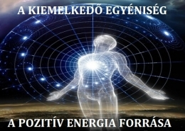 A kiemelkedő egyeniség a pozitív energia forrása