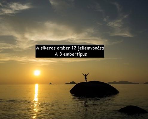A sikeres ember 12 jellemvonása. A 3 embertípus