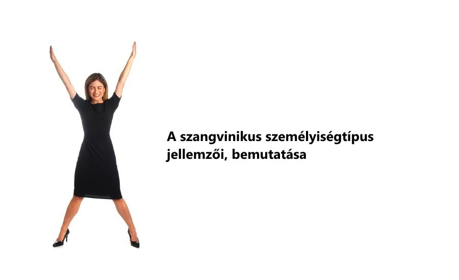 A szangvinikus személyiségtípus jellemzői, bemutatása