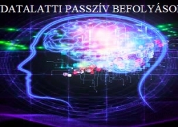 A tudatalatti passzív befolyásolása