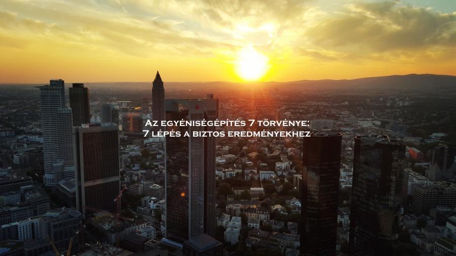 Az egyenisegepítés 7 törvénye: 7 lépés a biztos eredményekhez
