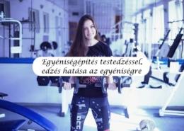 Egyéniségépítés testedzéssel, edzés hatása az egyéniségre