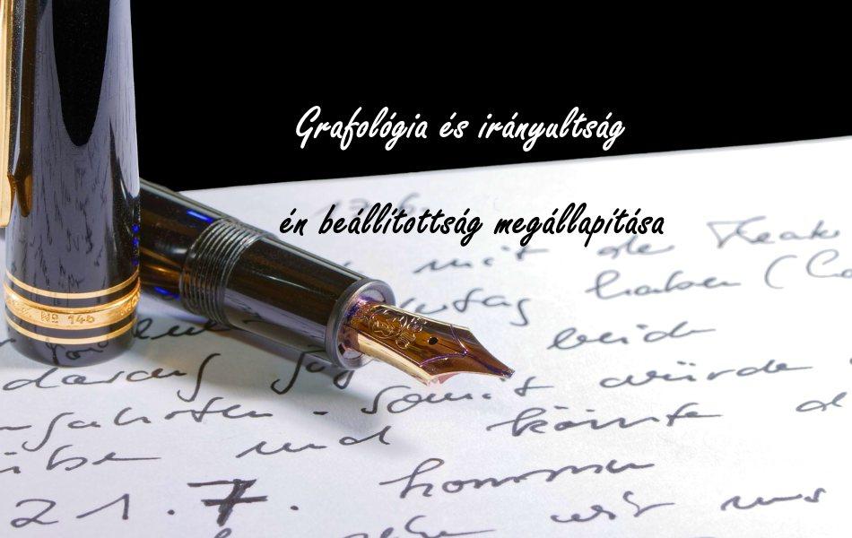 Grafológia és irányultság, én beállítottság megállapítása