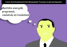 Mentális energiák, programok, cselekvés és hiedelmek
