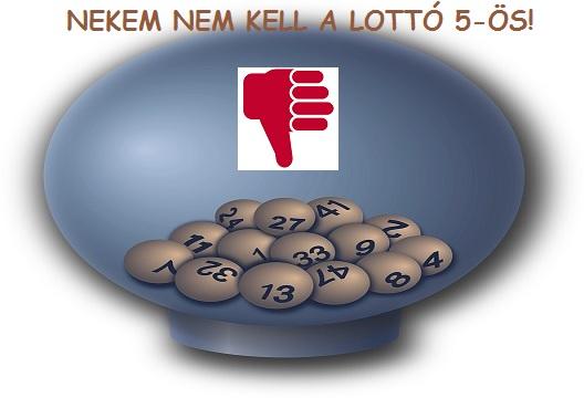 Nekem nem kell a lottó 5-ös