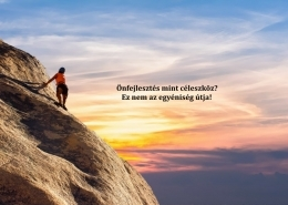 Onfejlesztés mint céleszkoz Ez nem az egyéniség útja