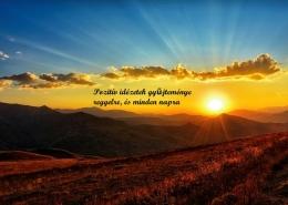 Pozitív idézetek gyűjteménye reggelre, és minden napra