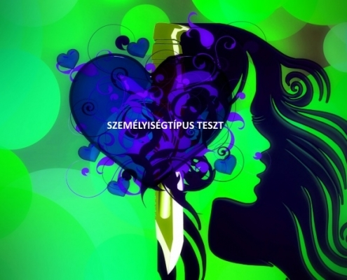 Személyiségtípus teszt. Hogyan fejleszd személyiségtípusodat